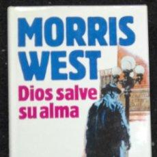 Libros de segunda mano: DIOS SALVE SU ALMA - MORRIS WEST; CIRCULO DE LECTORES. Lote 92689915