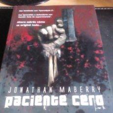 Libros de segunda mano: PACIENTE CERO - JONATHAN MABERRY - TERROR ZOMBIES. Lote 93574375