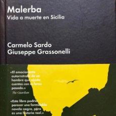 Libros de segunda mano: MALERBA. VIDA A MUERTE EN SICILIA.. Lote 94066070