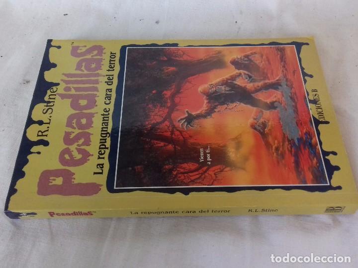 PESADILLAS-LA REPUGNANTE CARA DEL TERROR- R. L . STINE / EDICIONES B-EDICION 1996 (Libros de segunda mano (posteriores a 1936) - Literatura - Narrativa - Terror, Misterio y Policíaco)