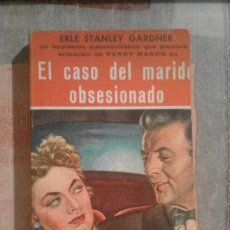 Libros de segunda mano: EL CASO DEL MARIDO OBSESIONADO - ERLE STANLEY GARDNER - COL. EL BUHO Nº 22. Lote 94403222