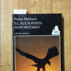 Libros de segunda mano: EL ACCIONISTA MAYORITARIO, KOSTAS JARITOS, MÁRKARIS, PETROS, 2008. Lote 58298496