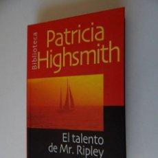 Libros de segunda mano: EL TALENTO DE MR. RIPLEY - PATRICIA HIGHSMITH. Lote 95338995