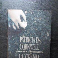Libros de segunda mano: LA GRANJA DE CUERPOS PATRICIA DANIELS CORNWELL EDICIONES B. Lote 95749571