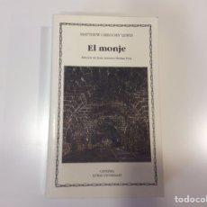 Libros de segunda mano: EL MONJE. / MATTHEW GREGORY LEWIS -ED. CATEDRA. Lote 95771667