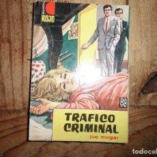 Libros de segunda mano: PUNTO ROJO Nº 77 TRAFICO CRIMINAL JOE MOGAR BRUGUERA. Lote 95777415