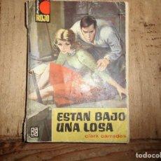 Libros de segunda mano: PUNTO ROJO Nº 104 ESTAN BAJO UNA LOSA CLARK CARRADOS BRUGUERA. Lote 95778283