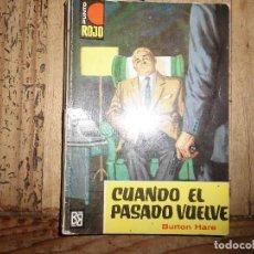 Libros de segunda mano: PUNTO ROJO Nº 106 CUANDO EL PASADO VUELVE BURTON HARE BRUGUERA. Lote 95778403