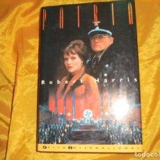 Libros de segunda mano: ROBERT HARRIS. PATRIA. EDICIONES B. COL.. EXITOS INTERNACIONAL, 1993. Lote 95828295