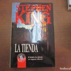 Libros de segunda mano: LA TIENDA. STEPHEN KING. EDICIONES B. TAPA DURA. Lote 95830471