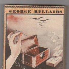 Libros de segunda mano: LOS SIETE SILBADORES. GEORGE BELLAIRS. EL ELEFANTE BLANCO. SATURNINO CALLEJA. . Lote 95834291