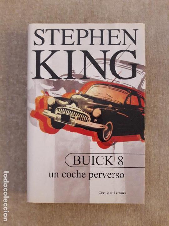 Libros de segunda mano: LIBRO - STEPHEN KING - BUICK 8 - UN COCHE PERVERSO - TAPA DURA CON SOBRECUBIERTA. NUEVO - Foto 2 - 96308651