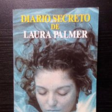 Libros de segunda mano: DIARIO SECRETO DE LAURA PALMER LAS PISTAS OCULTAS DE LA SERIE TELEVISIVA TWIN PEAKS. RAREZA. Lote 96495999