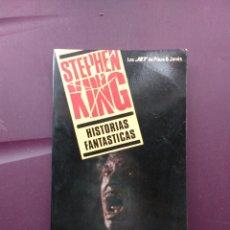 Libros de segunda mano: STEPHEN KING. HISTORIAS FANTÁSTICAS. Lote 96958022