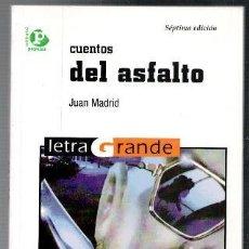 Libros de segunda mano: CUENTOS DEL ASFALTO, JUAN MADRID. Lote 96981919
