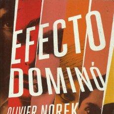 Libros de segunda mano: OLIVIER NOREK-EFECTO DOMINÓ.GRIJALBO.2017.. Lote 97033675