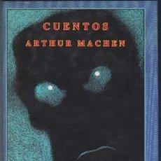 Libros de segunda mano: ARTHUR MACHEN - CUENTOS - SIRUELA - EL OJO SIN PÁRPADO, 1987. Lote 97046031