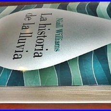 Libros de segunda mano: LA HISTORIA DE LA LLUVIA. NIALL WILLAMS. RARO.. Lote 97267303