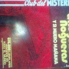 Libri di seconda mano: Y SI MUERO MAÑANA - L. ROGELIO NOGUERAS - CLUB DEL MISTERIO Nº 146 - ED. BRUGUERA PULP. Lote 97295163
