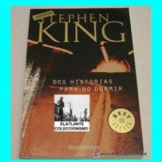 Libros de segunda mano - DOS HISTORIAS PARA NO DORMIR - STEPHEN KING - RANDOM HOUSE MONDADORI - 2004 - EXCELENTE - 97539739