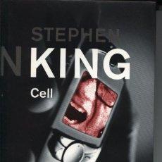 Libros de segunda mano: CELL (EDICIÓN ESPAÑOLA - EN ESPAÑOL), STEPHEN KING CÍRCULO DE LECTORES 2006. Lote 97677463