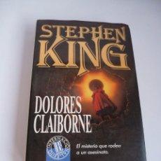 Libros de segunda mano: DOLORES CLAIBORNE. STEPHEN KING. PRIMERA EDICIÓN. Lote 98406527
