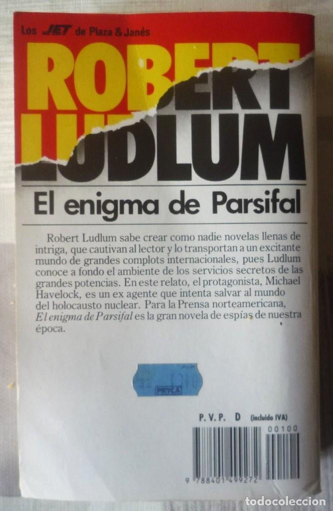 Libros de segunda mano: EL ENIGMA DE PARSIFAL. DE ROBERT LUDLUM - Foto 2 - 98667971