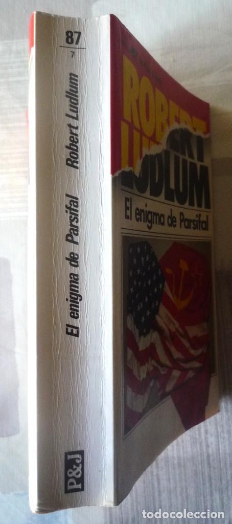 Libros de segunda mano: EL ENIGMA DE PARSIFAL. DE ROBERT LUDLUM - Foto 3 - 98667971