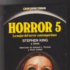Libros de segunda mano: HORROR 5. STEPHEN KING Y OTROS. MARTÍNEZ ROCA 1989. SIN USAR.. . Lote 98686519