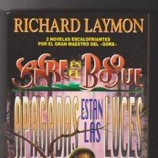 Libros de segunda mano: SANGRE EN EL BOSQUE. RICHARD LAYMON. MARTÍNEZ ROCA 1994. SIN USAR.... Lote 98687839