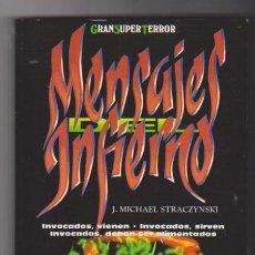Libros de segunda mano: MENSAJES DEL INFIERNO. J. MICHAEL STRACZINSKI. MARTÍNEZ ROCA. 1993. SIN USAR.. Lote 98709983