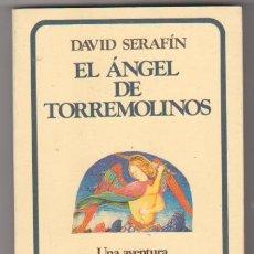 Libros de segunda mano: EL ANGEL DE TORREMOLINOS. DAVID SERAFÍN. 1ª EDICIÓN GRIJALBO 1988.. Lote 98713507