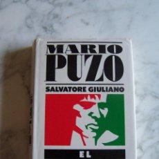 Libros de segunda mano: SALVATORE GIULIANO, EL SICILIANO. MARIO PUZO. GRIJALBO, 1986.. Lote 98741843
