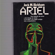 Libros de segunda mano: JACL M. BICKHAM - ARIEL - EDITORIAL PLANETA 1986. Lote 98867927