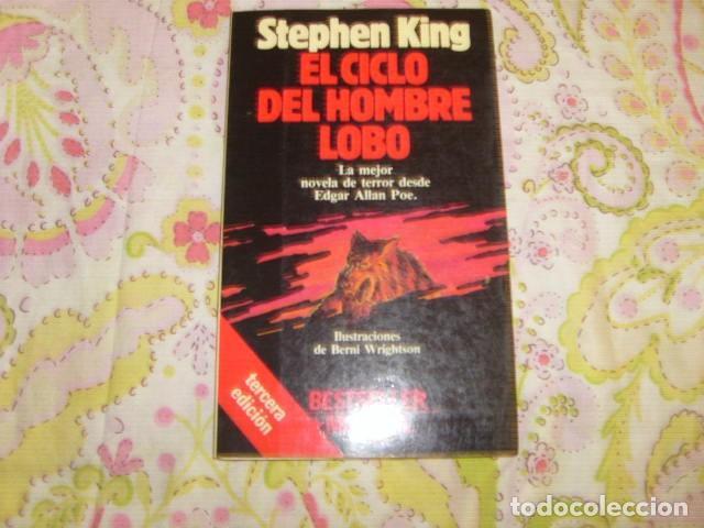 EL CICLO DEL HOMBRE LOBO . STEPHEN KING (Libros de segunda mano (posteriores a 1936) - Literatura - Narrativa - Terror, Misterio y Policíaco)
