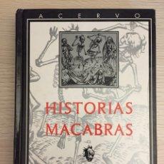 Libros de segunda mano: HISTORIAS MACABRAS. Lote 99875731