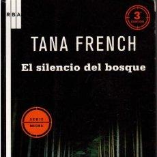 Libros de segunda mano: PPRLY - EL SILENCIO DEL BOSQUE - TANA FRENCH. Lote 100209831