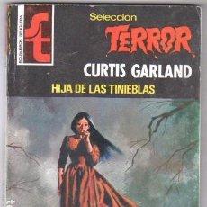 Libros de segunda mano: SELECCION TERROR BRUGUERA Nº 265 CURTIS GARLAND, MAGNÍFICO ESTADO,. Lote 100652435