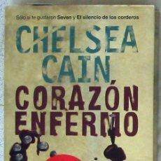 Libros de segunda mano: CORAZÓN ENFERMO - CHELSEA CAIN - ED.SANTILLANA 2007 - VER DESCRIPCIÓN. Lote 101133567