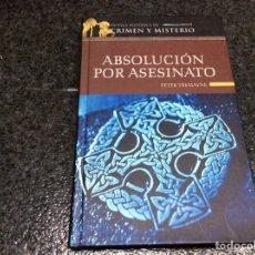 Libros de segunda mano: ABSOLUCIÓN POR ASESINATO / PETER TREMAYNE. Lote 101751415
