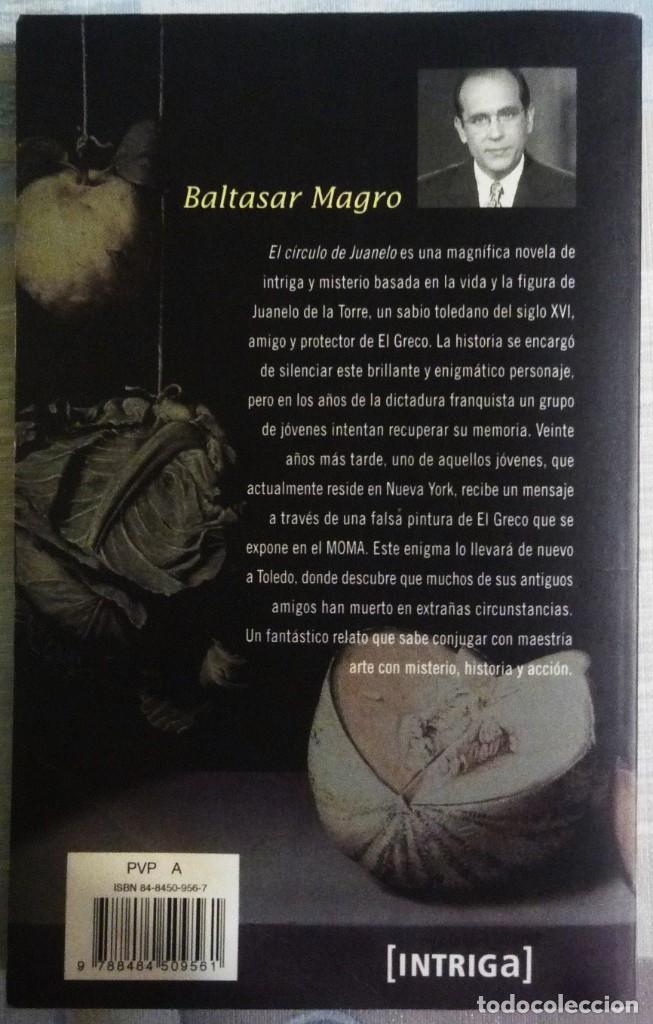 Libros de segunda mano: EL CIRCULO DE JUANELO. DE BALTASAR MAGRO - Foto 2 - 101785379