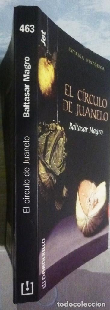 Libros de segunda mano: EL CIRCULO DE JUANELO. DE BALTASAR MAGRO - Foto 3 - 101785379