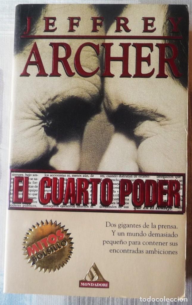 EL CUARTO PODER. DE JEFFREY ARCHER (Libros de segunda mano (posteriores a 1936) - Literatura - Narrativa - Terror, Misterio y Policíaco)