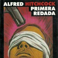 Libros de segunda mano: ALFRED HITCHCOCK-PRIMERA REDADA.CÍRCULO DE LECTORES.1998.. Lote 101929879