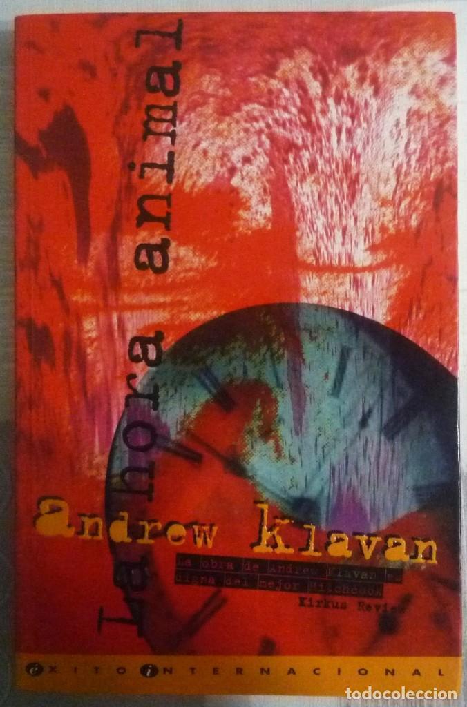 LA HORA ANIMAL. DE ANDREW KLAVAN (Libros de segunda mano (posteriores a 1936) - Literatura - Narrativa - Terror, Misterio y Policíaco)