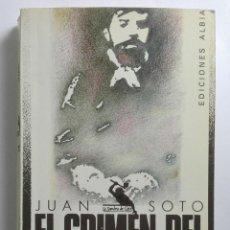 Libros de segunda mano: EL CRIMEN DEL PROCURADOR.JUAN SOTO. Lote 265512079