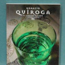 Libros de segunda mano: LMV - EL ALMUADON DE PLUMAS Y OTROS RELATOS. HORACIO QUIROGA. Lote 102082395