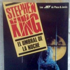 Libros de segunda mano: EL UMBRAL DE LA NOCHE - STEPHEN KING - PLAZA & JANES 1990. Lote 103080990