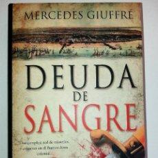 Libros de segunda mano: MERCEDES GIUFFRÉ - DEUDA DE SANGRE. Lote 103486911