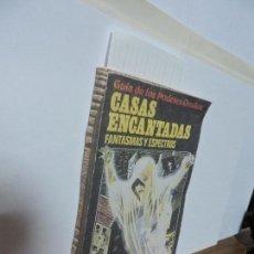 Libros de segunda mano: CASAS ENCANTADAS, FANTASMAS Y ESPECTROS. COL. GUÍA DE LOS PODERES OCULTOS. ED. PLESA/SM. MADRID 1982. Lote 103667971